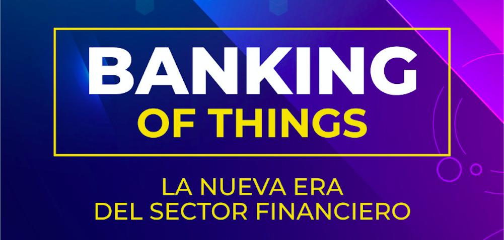 Banking of Things: segundo evento de networking de la Alianza 80/180